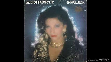 Zorica Brunclik - Veruj meni i poljupcu mom